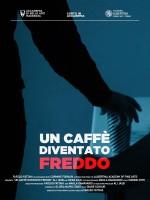 Un Caffè Diventato Freddo